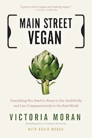 Main Street Vegan by Victoria Moran (book cover)